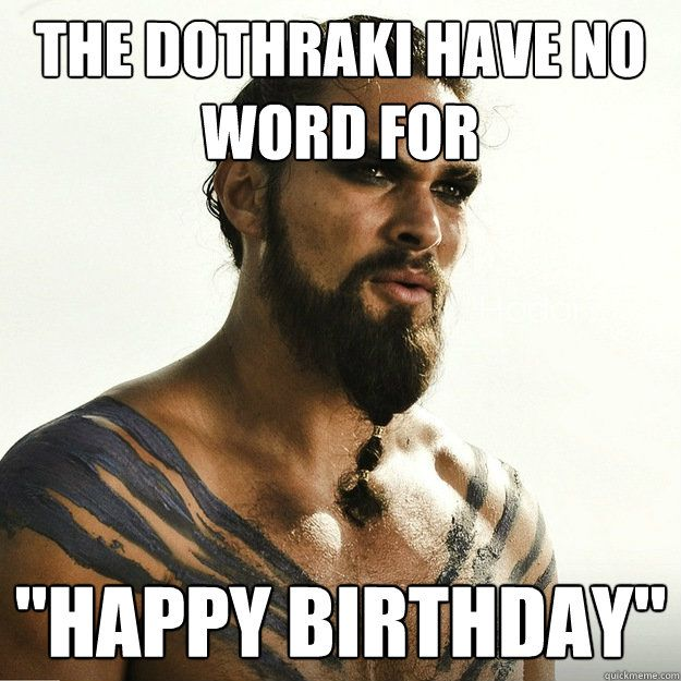 Game Of Thrones Birthday Funny Wishes & Memes