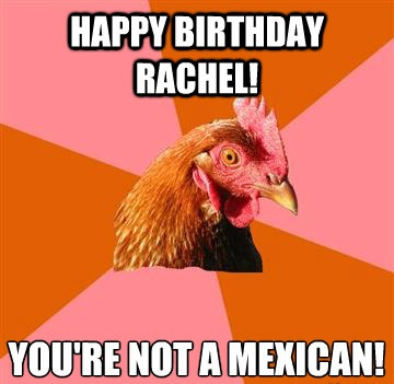 happy_birthday_your_not_mexican
