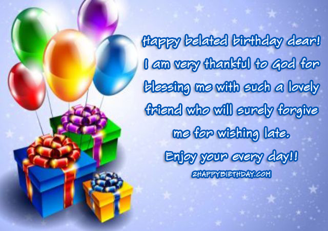 Late Birthday Wishes Quotes For Friends Family 2HappyBirthday – Late Birthday Card Messages