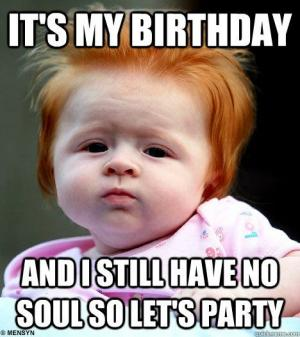 Kids No Soul Birthday Meme