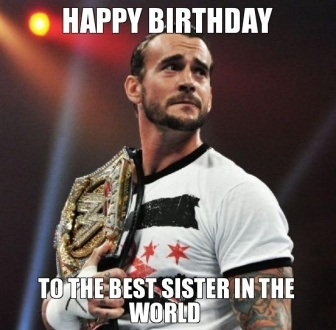 cm_punk_happy_birthday_sister_meme