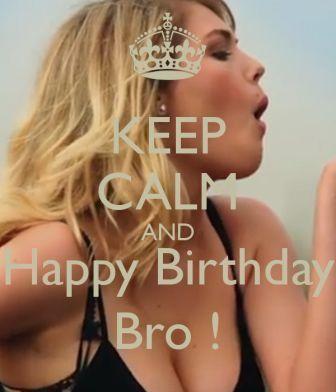 keep_calm_happy_birthday_brother_meme
