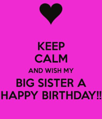 keep_calm_happy_birthday_sister_meme