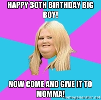 30th-birthday-meme-mom