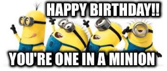 You-are-minion-happy-birthday