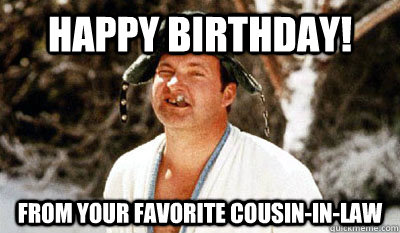 happy-birthday-cousin-birthday-meme