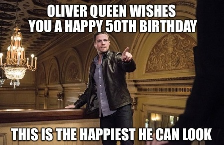 oliver-queen-50th-birthday-meme