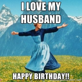 My Love Birthday Meme