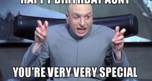 happy_birthday_special_aunt_meme 310x165 funny mexican birthday memes & images collection 2happybirthday