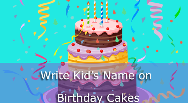 Happy Birthday Cake Images With Kid S Name 2happybirthday