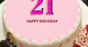 It Is An Auspicious Occasion For A Girl To Celebrate Her 21st Birthday This The Time When She Turns Into Mature And Independent Women Are Your Daughter